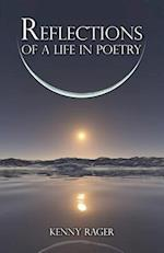 Reflections of a Life in Poetry af Kenny Rager