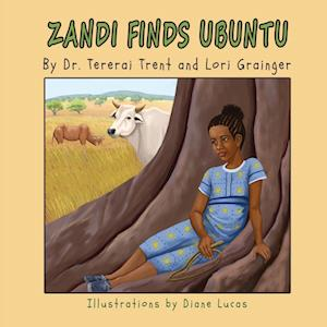 Bog, paperback Zandi Finds Ubuntu af Tererai Trent, Lori Grainger