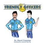 Friendly Officers