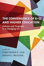The Convergence of K-12 and Higher Education (Educational Innovations)