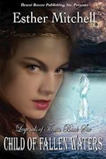 Child of Fallen Waters af Esther Mitchell