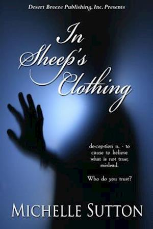 In Sheep's Clothing af Michelle Sutton