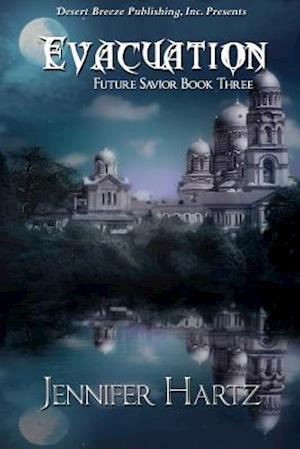 Future Savior Book Three af Jennifer Hartz