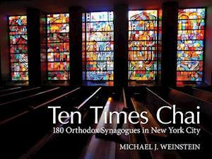 Bog, hardback Ten Times Chai af Michael Weinstein