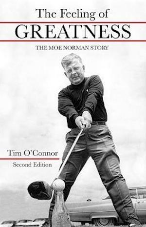 Bog, hardback The Feeling of Greatness af Tim O'Connor