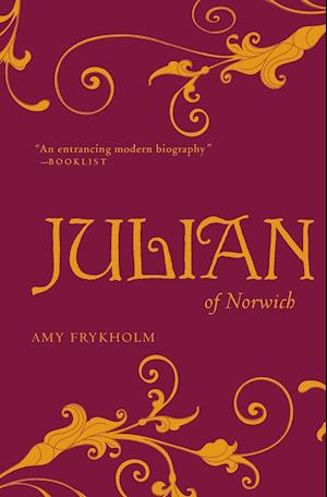 Julian of Norwich af Amy Frykholm