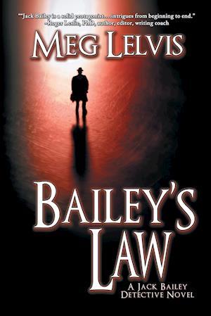 Bog, paperback Bailey's Law af Meg Lelvis
