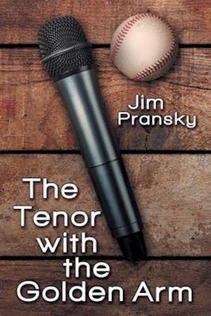 Bog, paperback The Tenor with the Golden Arm af Jim Pransky