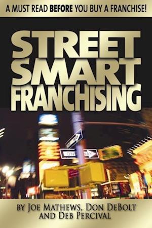 Street Smart Franchising af Joe Mathews