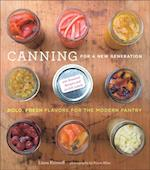 Canning for a New Generation: Updated and Expanded Edition