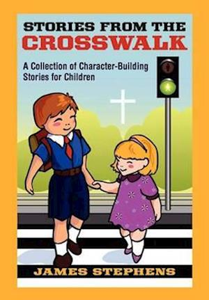 Stories from the Crosswalk af James Stephens