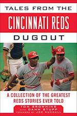 Tales from the Cincinnati Reds Dugout af Tom Browning