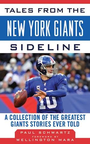 Tales from the New York Giants Sideline af Paul Schwartz