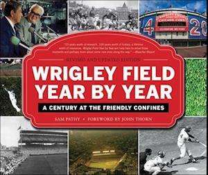 Wrigley Field Year by Year af Sam Pathy
