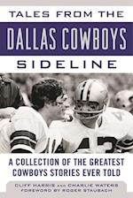 Tales from the Dallas Cowboys Sideline (Tales from the Team)