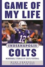 Game of My Life Indianapolis Colts (Game of My Life)