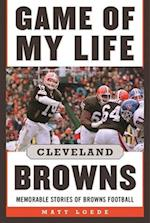 Game of My Life Cleveland Browns (Game of My Life)