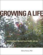 Growing a Life