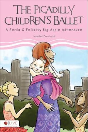 The Picadilly Children's Ballet af Jennifer Dornbush