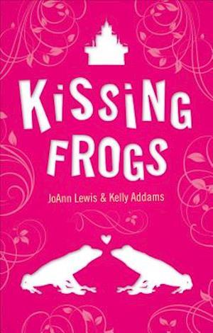 Kissing Frogs af Joann Lewis, Kelly Addams