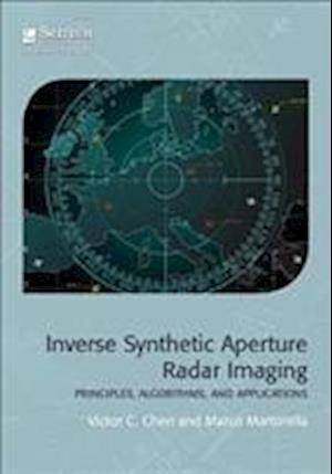 Inverse Synthetic Aperture Radar Imaging af Victor C. Chen, Marco Martorella