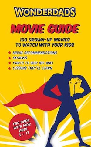 The Wonderdads Movie Guide af David Greenberg, Melanie Williamson, Frank Reynolds