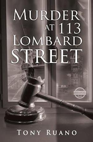 Murder at 113 Lombard Street af Tony Ruano