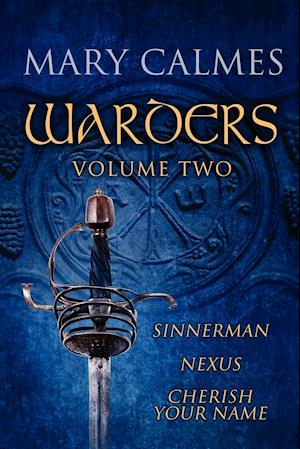 Warders Volume Two af Mary Calmes