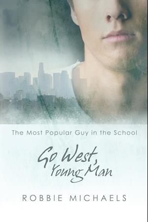 Go West, Young Man af Robbie Michaels