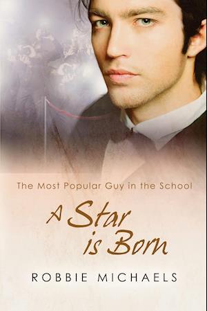 A Star Is Born af Robbie Michaels