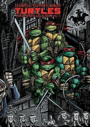 Teenage Mutant Ninja Turtles: The Ultimate Collection 3 af Kevin Eastman
