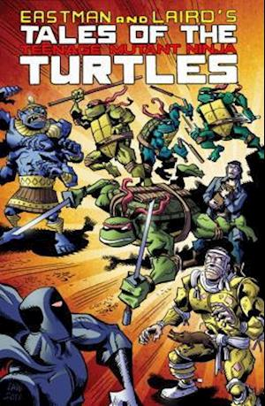 Tales of the Teenage Mutant Ninja Turtles 1 af Kevin Eastman