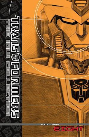 Transformers: The IDW Collection 8 af Ulises Farinas