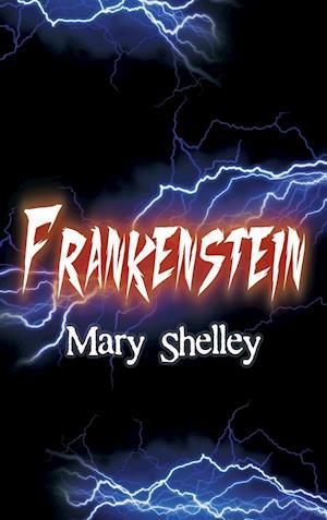 Bog, hardback Frankenstein af Mary Shelley