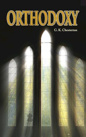 Bog, hardback Orthodoxy af G. K. Chesterton