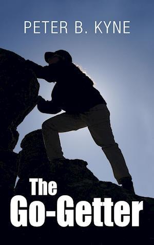 Bog, hardback The Go-Getter af Peter B. Kyne