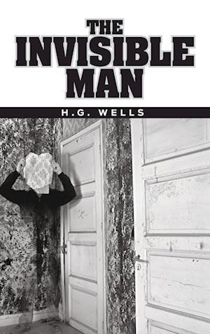 Bog, hardback The Invisible Man af H. G. Wells