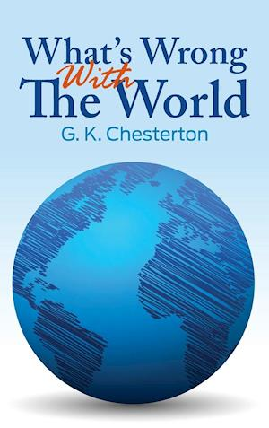 Bog, hardback What's Wrong with the World af G. K. Chesterton