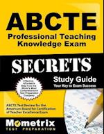 ABCTE Professional Teaching Knowledge Exam Secrets, Study Guide