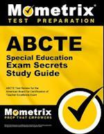 ABCTE Special Education Exam Secrets, Study Guide