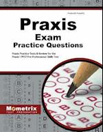 Praxis Exam Practice Questions