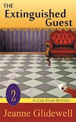 The Extinguished Guest (a Lexie Starr Mystery, Book 2) af Jeanne Glidewell