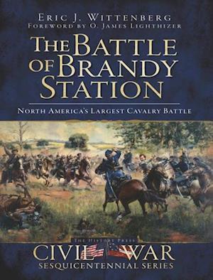 Battle of Brandy Station, The af Eric J. Wittenberg