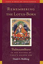 Remembering the Lotus-born (Studies in Indian and Tibetan Buddhism)