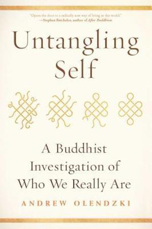 Bog, paperback Untangling Self af Andrew Olendzki