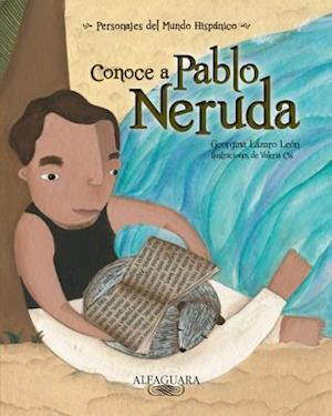 Conoce A Pablo Neruda af Georgina Lazaro