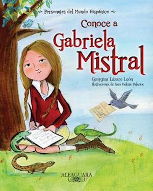 Conoce A Gabriela Mistral af Georgina Lazaro