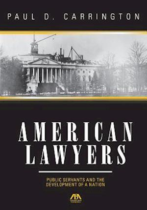 American Lawyers af Paul Carrington