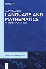 Language and Mathematics (Interdisciplinary Guides to Language, nr. 1)