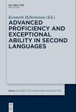Advanced Proficiency and Exceptional Ability in Second Languages (Studies on Language Acquisition, nr. 51)